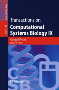 Transactions on Computational Systems Biology IX