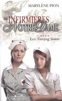 Les infirmieres de Notre Dame 04 : Les Nursing Sisters