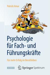 Psychologie fur Fach- und Fuhrungskrafte