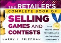 Retailer's Complete Book of Selling Games and Contests