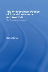 Philosophical Poetics of Alfarabi, Avicenna and Averroes