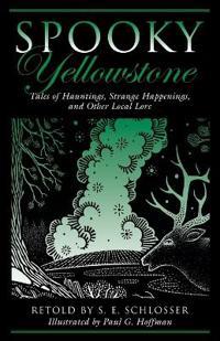 Spooky Yellowstone