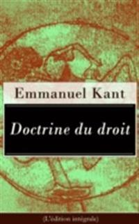 Doctrine du droit (L'edition integrale)