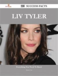 Liv Tyler 175 Success Facts - Everything you need to know about Liv Tyler