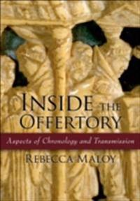 Inside the Offertory: Aspects of Chronology and Transmission