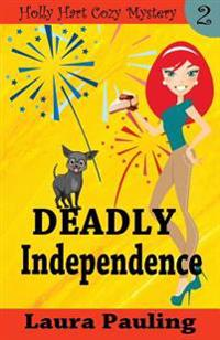 Deadly Independence