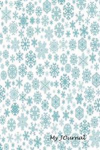 My Journal: Snowflake Pattern Blank Lined Diary / Journal (15)