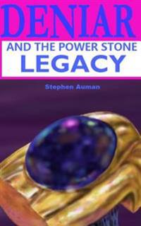 Deniar and the Power Stone Legacy