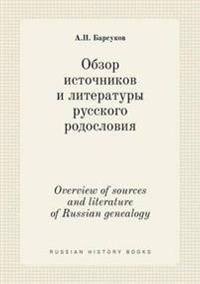 Overview of Sources and Literature of Russian Genealogy