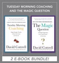 Tuesday Morning Coaching and The Magic Question (EBOOK BUNDLE)