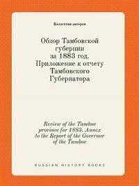 Review of the Tambov Province for 1883. Annex to the Report of the Governor of the Tambov