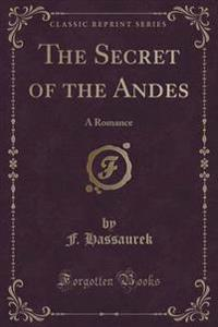 The Secret of the Andes