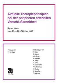 Aktuelle Therapieprinzipien Bei Der Peripheren Arteriellen Verschlusskrankheit