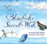 Bluefish's Secret Wish
