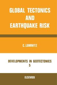 Global Tectonics and Earthquake Risk