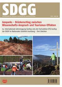 Geoparks - Brückenschlag zwischen Wissenschafts-Anspruch und Tourismus-Effekten