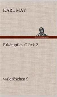 Erkampftes Gluck 2