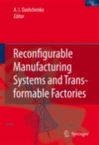 Reconfigurable Manufacturing Systems and Transformable Factories