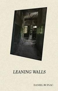 Leaning Walls