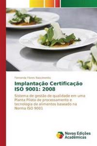 Implantacao Certificacao ISO 9001