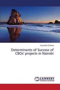 Determinants of Success of Cbos' Projects in Nairobi