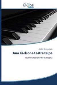 Jura Karlsona Te Tra Telpa