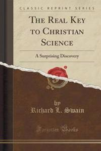 The Real Key to Christian Science