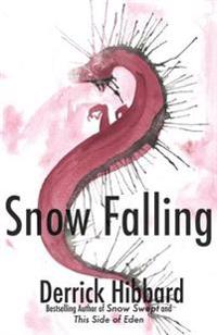 Snow Falling: Book Two in the Snow Swept Trilogy