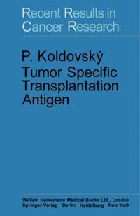 Tumor Specific Transplantation Antigen