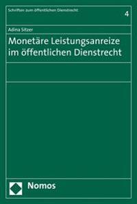 Monetare Leistungsanreize Im Offentlichen Dienstrecht