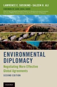 Environmental Diplomacy: Negotiating More Effective Global Agreements