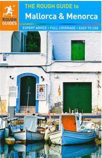The Rough Guide to Mallorca & Menorca (Travel Guide)
