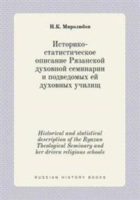 Historical and Statistical Description of the Ryazan Theological Seminary and Her Driven Religious Schools