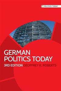 German Politics Today: Third Edition