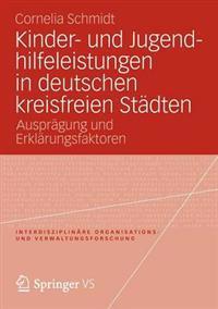 Kinder- Und Jugendhilfeleistungen in Deutschen Kreisfreien Stadten