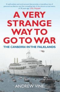 Very Strange Way to Go to War