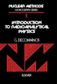 Introduction to Radioanalytical Physics