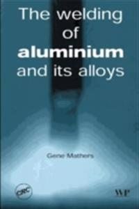Welding of Aluminium and Its Alloys