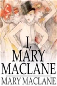 I, Mary MacLane