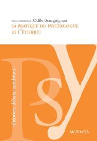 La pratique du psychologue et l'ethique