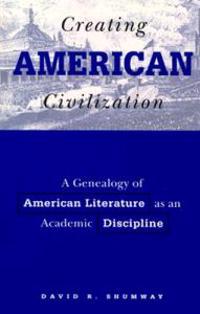 Creating American Civilization