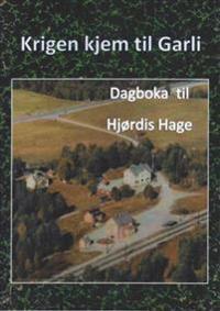 Krigen kjem til Garli - Hjørdis Hage pdf epub