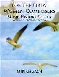 For the Birds: Women Composers Music History Speller