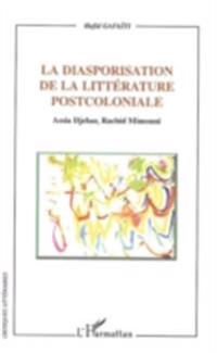 La diasporisation de la litterature post-coloniale
