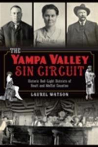 Yampa Valley Sin Circuit: Historic Red-Light Districts of Routt and Moffat Counties