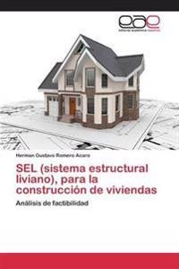 Sel (Sistema Estructural Liviano), Para La Construccion de Viviendas