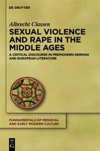 Sexual Violence and Rape in the Middle Ages