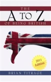 A Z of  Being  British