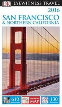 DK Eyewitness Travel Guide: San FranciscoNorthern California