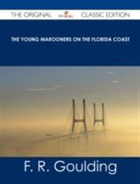 Young Marooners on the Florida Coast - The Original Classic Edition